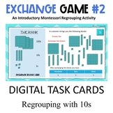 Regrouping 10s   Exchange Game Level 2      Digital Task C