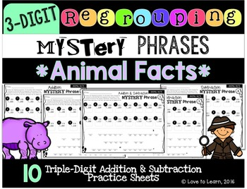Regrouping Math Mystery Phrases (3-Digit) - Animal Facts Version