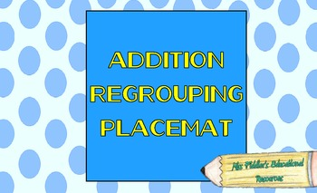 Regrouping Placemat for Addition