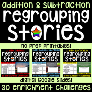 Regrouping Stories - 2 and 3 Digit Addition & Subtraction Math Enrichment