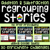 Regrouping Stories - 2 and 3 Digit Addition & Subtraction