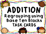 Regrouping Using Base Ten Blocks