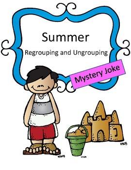 Regrouping and Ungrouping Review Game: Mystery Joke