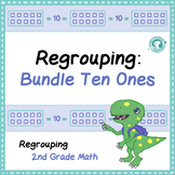 Regrouping for Addition: Ten Ones