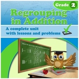 Regrouping in Addition - grade 2  (Distance Learning)