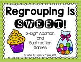 Regrouping is SWEET: 3-Digit Addition and Subtraction Games