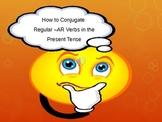 Regular -AR Verb Conjugations in the Present Tense in Spanish