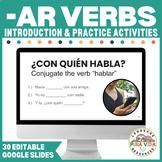 Regular -AR Verbs Introduction & Practice Activities | Editable