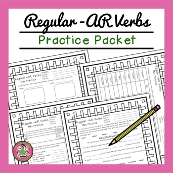 Regular -AR Verbs Packet