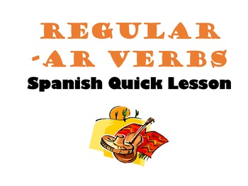 Regular AR Verbs Spanish Quick Lesson