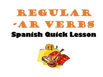 Regular AR Verbs Spanish Quick Lesson