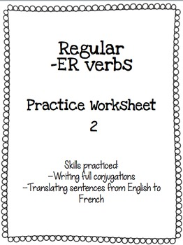 Regular -ER Verb Practice Worksheet 2