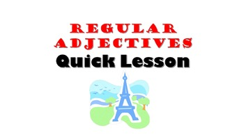 French Adjectives (Adjectifs): Regular Agreement and Place