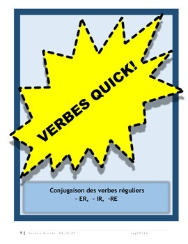 Regular French Verbs- ER, IR, RE- Conjugation charts and exercises