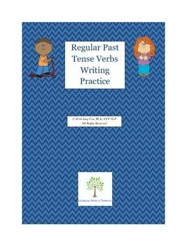 Regular Past Tense Verbs Writing Activity