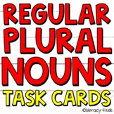 Regular Plural Nouns Task Cards