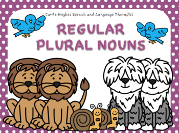 Regular Plural Nouns