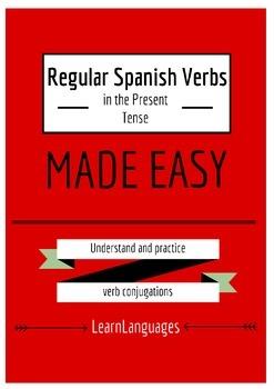 Regular Present Tense Verbs - Made Easy - Verbos regulares