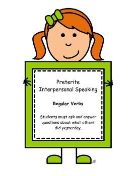 Regular Preterite Interpersonal Speaking