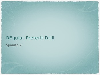 Regular Preterite Practice Drill