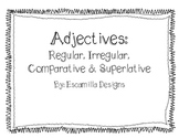 Regular and Irregular Comparative & Superlative Adjective