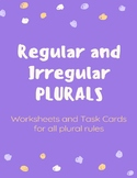 Regular and Irregular PLURALS- Games, Task Cards, No-Prep Worksheets & Writing