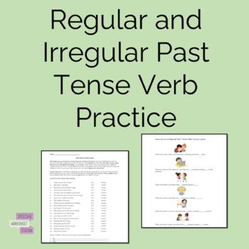 Regular and Irregular Past Tense Verb Practice