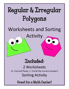 Regular and Irregular Polygons.  Worksheets and Sorting Math Center Review