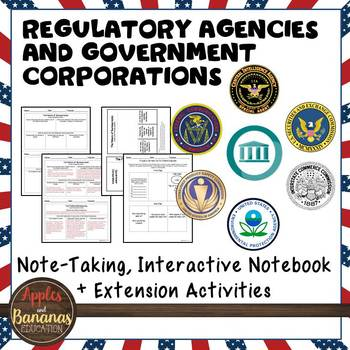 Regulatory Agencies and Government Corporations - Note-taking Activities