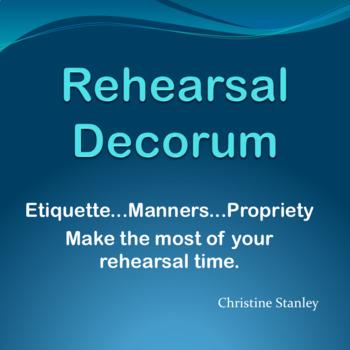 Rehearsal Decorum PowerPoint