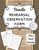 Rehearsal Observation Forms for Choir, Band, & Orchestra - BUNDLE
