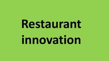 Restaurant innovation