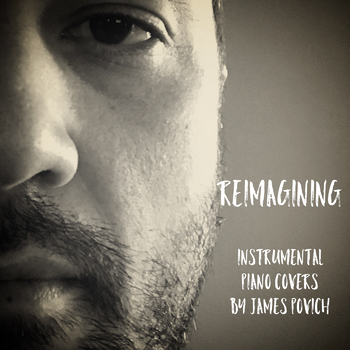 Reimagining: Piano Versions of Popular Songs For Independent Reading and Writing