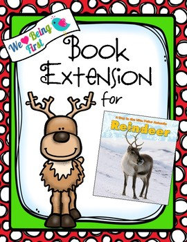 Reindeer A Day In The Life: Polar Animals Book Extension