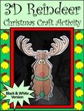 Reindeer Activities: 3D Christmas Reindeer Craft Activity - BW Version