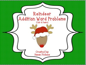 Reindeer Addition Word Problems (Cut & Paste)