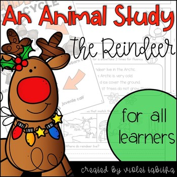 Reindeer Animal Study and Life Cycle Unit