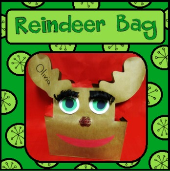 Reindeer Bag for Holiday Goodies!