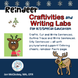Reindeer Craftivity and Writing Labs for K/1st/Special Education