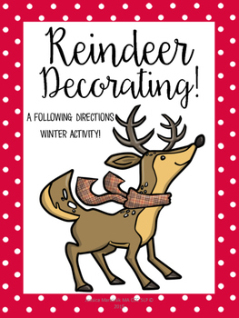 Reindeer Decorating!