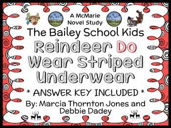 Reindeer Do Wear Striped Underwear (Bailey School Kids Jr.