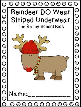 Reindeer Do Wear Striped Underwear Book Study