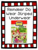 Reindeer Do Wear Striped Underwear Literature Guide/comprehension questions