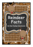 Reindeer Facts Mini Book & Comprehension Reading Strategies