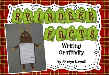 Reindeer Facts Writing Craftivity - Christmas Writing and Craft Activity