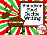 Reindeer Food Recipe Writing