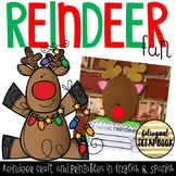Reindeer Fun (Craftivity and Printables in English and Spanish)