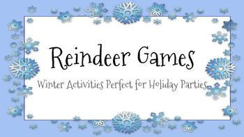 Reindeer Games - A Holiday Party