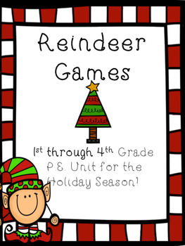 Reindeer Games P.E. Physical Education Gym Holiday Unit for Grades 1-4