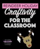 Reindeer Holiday Craftivity